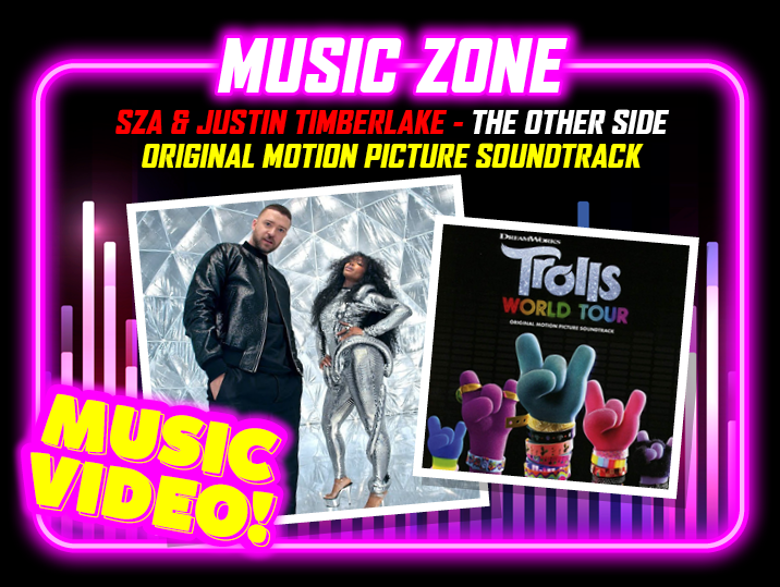 SZA & Justin Timberlake – The Other Side (Trolls World Tour)