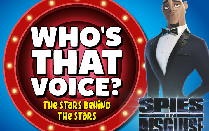 Who's That Voice… Spies In Disguise