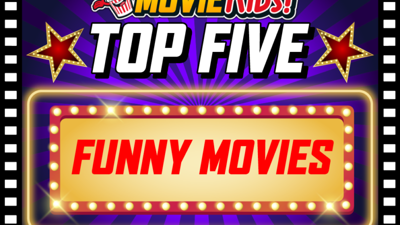 Movie Kids top 5 funny movies you shoudl watch!