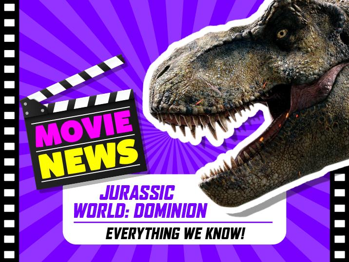 Jurassic World 3 everything we know