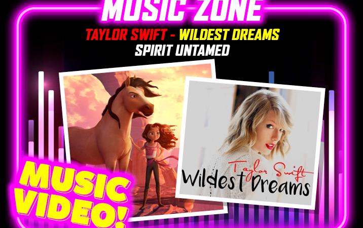 Taylor Swift – Wildest Dreams (Spirit Untamed)