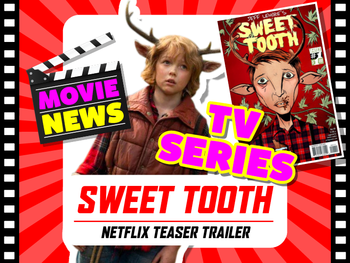 Sweet Tooth trailer for Netflix
