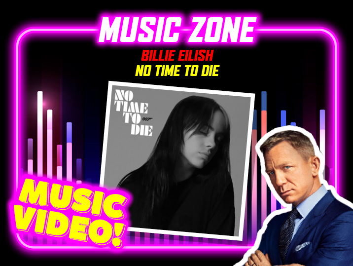 Billie Eilish – No Time To Die (James Bond, No Time To Die)