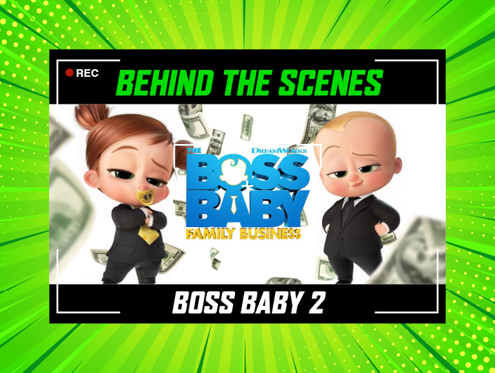 Never Grow Up: The Big Babies Behind Dreamworks' Boss Baby: Family Business