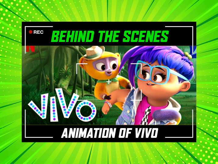 Behind The Animation Of VIVO