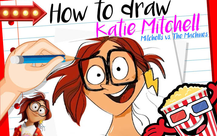 How to Draw Katie Mitchell from The Mitchells vs. The Machines